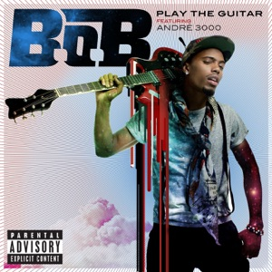 Play the Guitar (feat. André 3000) - Single