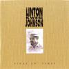 Tings An' Times - Linton Kwesi Johnson