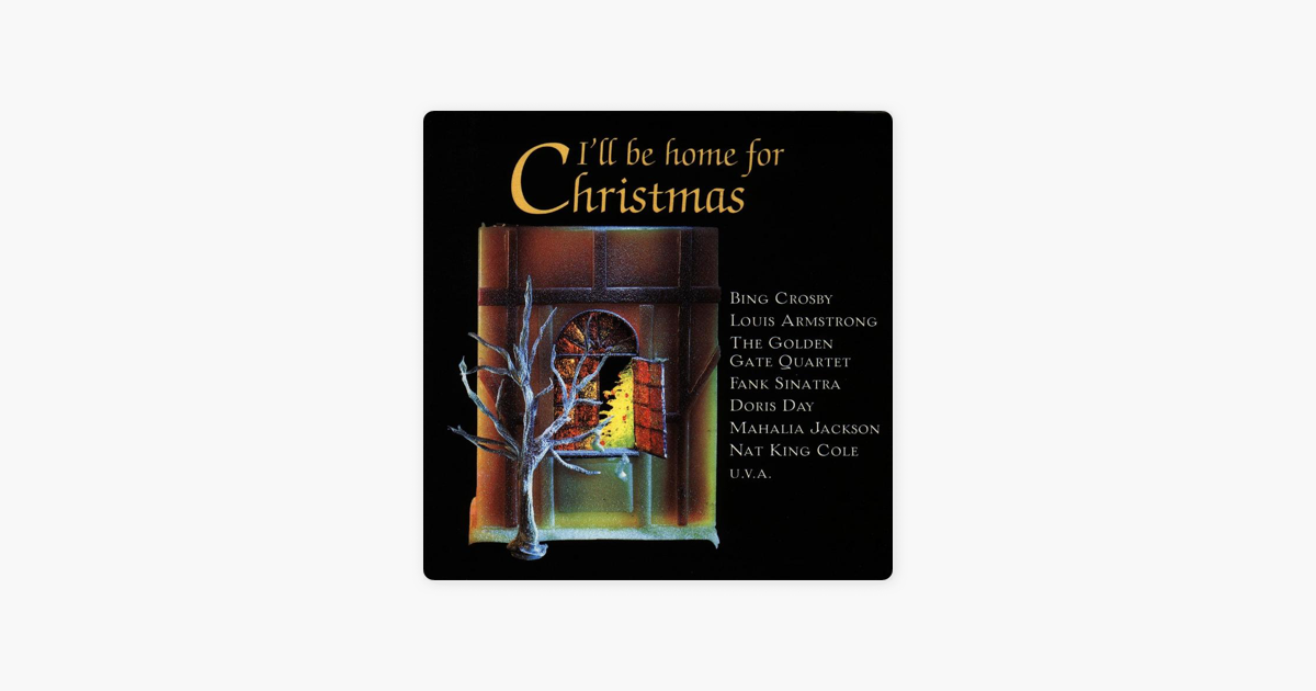 I\'ll Be Home for Christmas by Various Artists on Apple Music