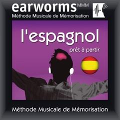Earworms MMM - l'Espagnol: Prêt à Partir