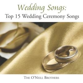 Wedding Songs Top 15 Ceremony