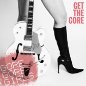 Gore Gore Girls - All Grown Up