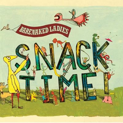 Snacktime - Barenaked Ladies