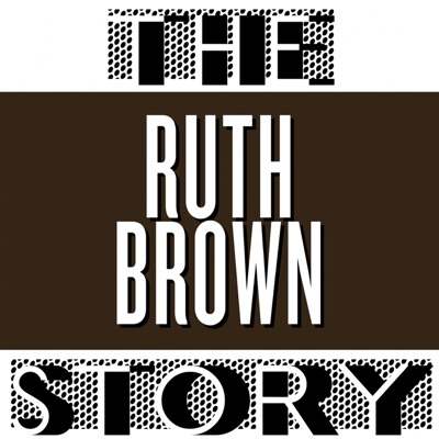 The Ruth Brown Story - Ruth Brown