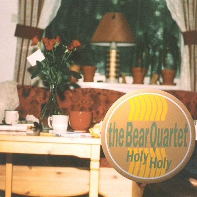 Holy Holy - The Bear Quartet