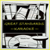 Great Standards, Vol. 4 - Karaoke - Karaoke Klassics