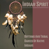 Rhythms and Tribal Dances of Native Indians