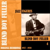 Blind Boy Fuller - Some Day You're Gonna Be Sorry