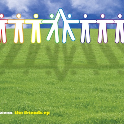The Friends - EP - Ween