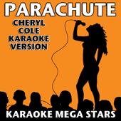 Parachute (Cheryl Cole Karaoke Version)