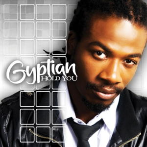 Gyptian - Hold You (Hold Yuh)