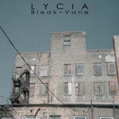 Bleak ~ Vane - Lycia