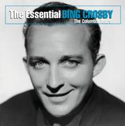 The Essential Bing Crosby (The Columbia Years) - Bing Crosby