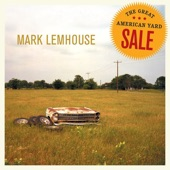 Mark Lemhouse - Nothin' In the World Can Stop Me Worryin' 'bout That Girl