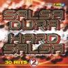 Salsa Dura Hard Salsa - Super Hits