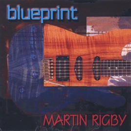 Blueprint by martin rigby on apple music blueprint martin rigby jazz 2000 listen on apple music malvernweather Gallery