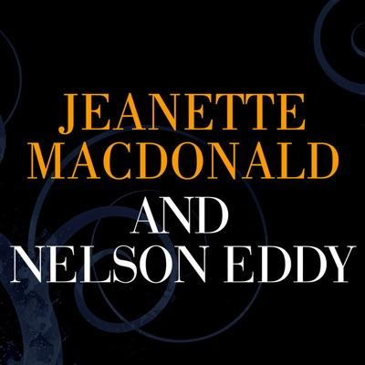 Jeanette MacDonald and Nelson Eddy - Jeanette MacDonald