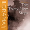 John Buchan - Classic Drama: The Thirty-Nine Steps (Dramatised) [Abridged  Fiction]  artwork