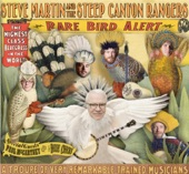 Steve Martin And The Steep Canyon Rangers - Atheists Don't Have No Songs