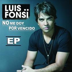 View album Luis Fonsi - No Me Doy por Vencido - EP