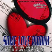 Some Love Riddim