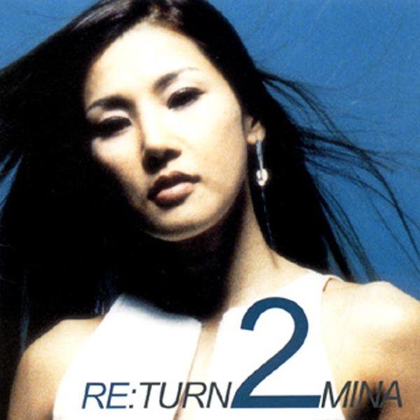 Mina – Re:Turn 2 Mina (ITUNES MATCH AAC M4A)