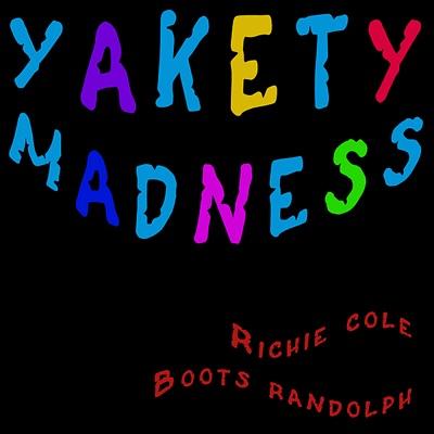 Yakety Madness - Boots Randolph