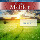 Gustav Mahler: Symphony No.9 in D Major