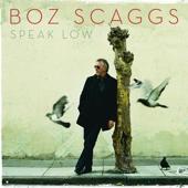 Speak Low (Bonus Track Version)-Boz Scaggs