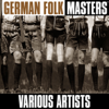 German Folk Masters - Various Artists