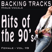 Hits of the 90's Female Vol 119 (Backing Tracks)