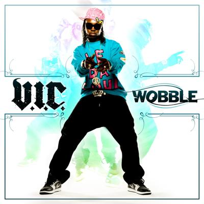 Wobble - V.I.C. song