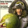 Helge Schneider - Globus Dei. Vom Nordpol bis Patagonien Grafik