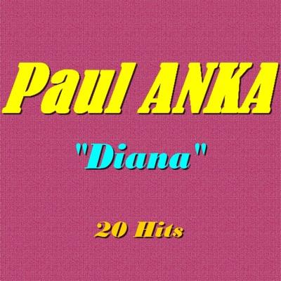 Diana (20 Hits) - Paul Anka
