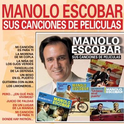 Sus Canciones de Pelicula - Manolo Escobar