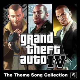 ‎Grand Theft Auto IV — The Theme Song Collection by Various Artists