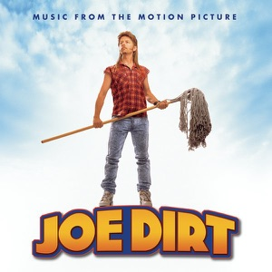 Joe Dirt (Music from the Motion Picture)