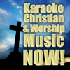 Karaoke Christian & Worship Music Now! - Christian Rock Heroes