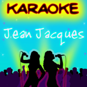 Jean Jacques (Karaoké version)