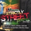 Strictly Street Gospel Vol 1