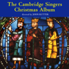 Cambridge Singers Christmas Album - The Cambridge Singers, John Rutter, Caroline Ashton, City of London Sinfonia, Ruth Holton, Michael Meeks, John Scott, Edward Hobart, Rachel Masters, Karen Kerslake, Stephen Varcoe & Stephen Orton
