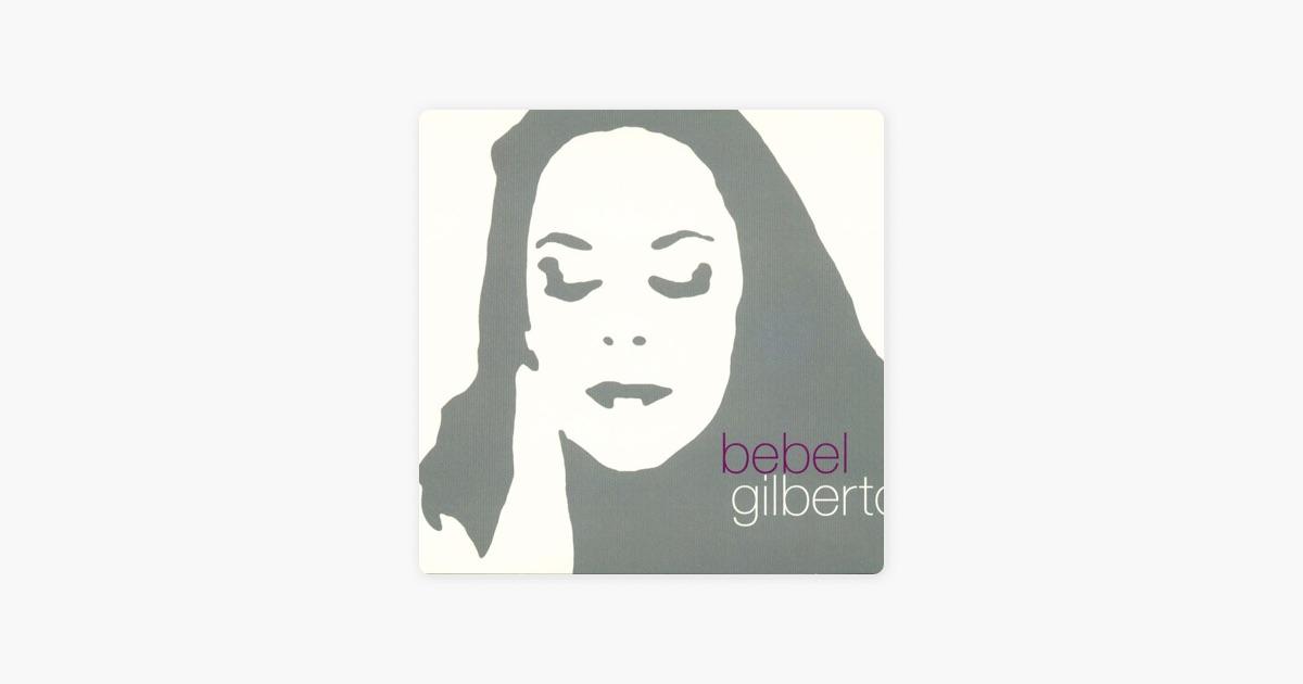 Baby - Bebel Gilberto | Shazam