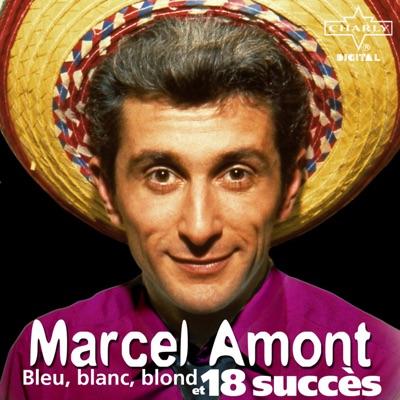 Bleu, blanc, blond et 18 succès - Marcel Amont