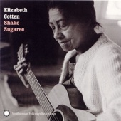 Elizabeth Cotten - Hallelujah, It Is Done