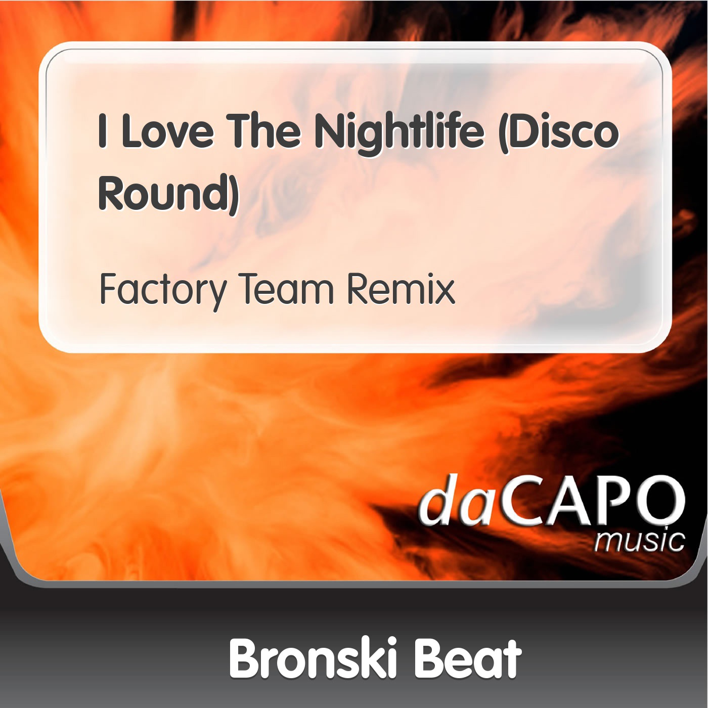 I Love the Nightlife (Disco Round) [Factory Team Remix] - Single
