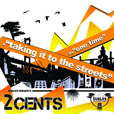 Taking It To the Streets - Single - 2 Cents
