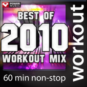 Best Of 2010 Workout Mix (60 Minute Non Stop Workout Mix (130 BPM))-Power Music Workout