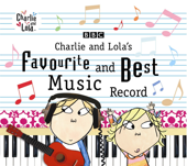 Charlie and Lola's Favourite and Best Music Record