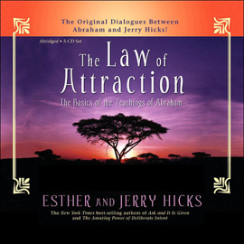 The Law of Attraction: The Basics of the Teachings of Abraham audiobook