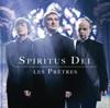 Spiritus Dei ((édition bonus)) - Les Prêtres